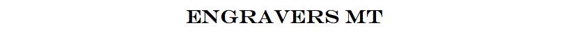 1. engravers mt