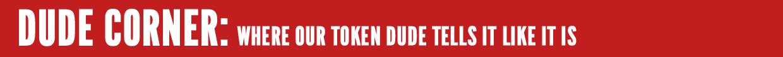 Dude Corner